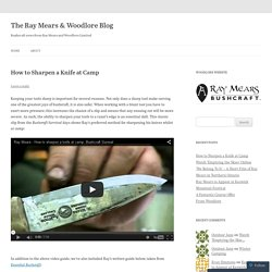 How to Sharpen a Knife at Camp