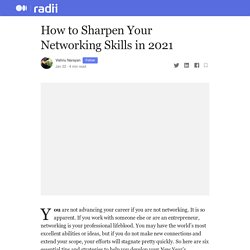 How to Sharpen Your Networking Skills in 2021