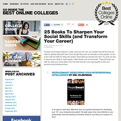 25 Books To Sharpen Your Social Skills (and Transform Your Career)