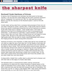 The Sharpest Knife: Rockwell Scale Hardness of Knives