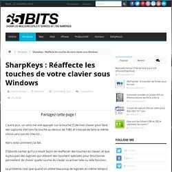 SharpKeys : Réaffecte les touches de votre clavier sous Windows