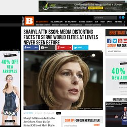 Sharyl Attkisson: Media Distorting Facts to Serve World Elites