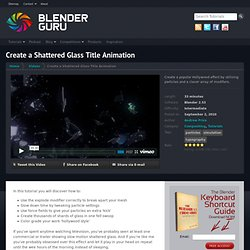 Create a Shattered Glass Title Animation Using Blender