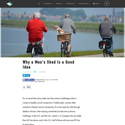 Why a Men's Shed Is a Good Idea by