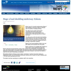 Stage 2 load shedding underway: Eskom:Tuesday 14 April 2015