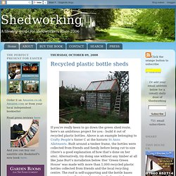Recycled plastic bottle sheds