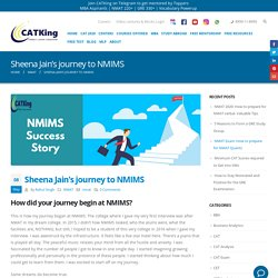 Sheena Jain's journey to NMIMS - CATKing : Dreams do come true