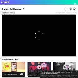 Qui est Ed Sheeran ? - Vidéo Arts et culture
