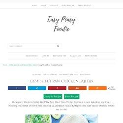 Easy Sheet Pan Chicken Fajitas - Easy Peasy Foodie