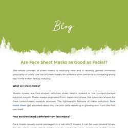 Are Face Sheet Masks as Good as Facial?