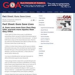 Fact Sheet: Guns Save Lives - Gun Owners of America