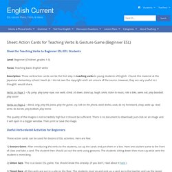 Sheet for Teaching Basic Verbs & Verb Card Games (Beginner ESL/EFL)