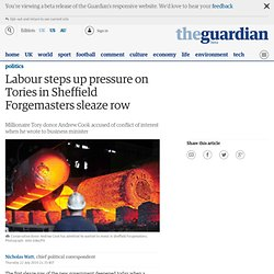 Labour steps up pressure on Tories in Sheffield Forgemasters sleaze row