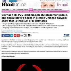 Hu Shegang's Chinese Fashion Week show saw models clutching demonic dolls