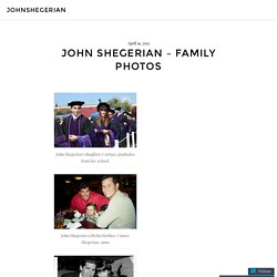John Shegerian – Family Photos – johnshegerian