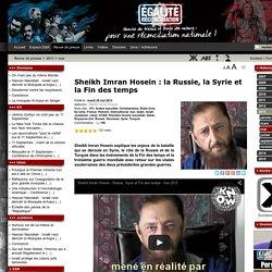 Sheikh Imran Hosein : la Russie, la Syrie et la Fin des temps