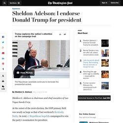 Sheldon Adelson: I endorse Donald Trump for president