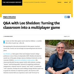 Q&A with Lee Sheldon: Turning the classroom into a multiplayer game