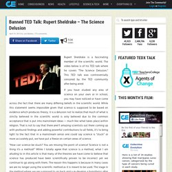 Banned TED Talk: Rupert Sheldrake – The Science Delusion