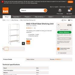 B&Q 4 Shelf Steel Shelving Unit