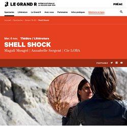 Shell Shock — Le Grand R