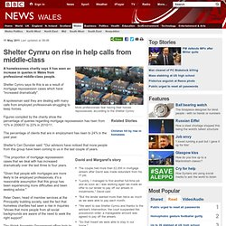 Shelter Cymru on rise in help calls from middle-class