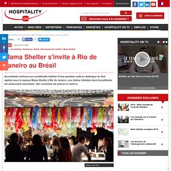 Mama Shelter s'invite à Rio de Janeiro au Brésil