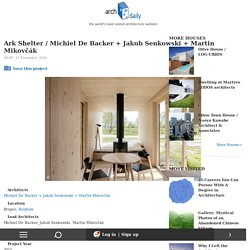 Ark Shelter / Michiel De Backer + Jakub Senkowski + Martin Mikovčák