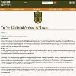 "The ""No. 1 Shelterbelt"" celebrates 75 years — Southern Group of State Foresters"
