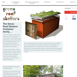 The Green Roof Shelters Container Family