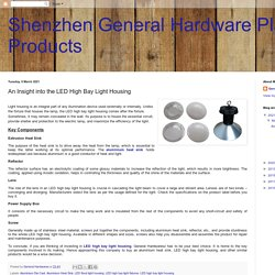 Shenzhen General Hardware Plastic Products : An Insight into the LED High Bay Light Housing