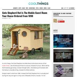 Gute Shepherd Hut Is A Backyard Guest Room On Wheels