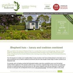 Shepherd Huts - Garden Hideouts