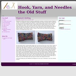 Hook, Yarn, and Needles the Old Stuff