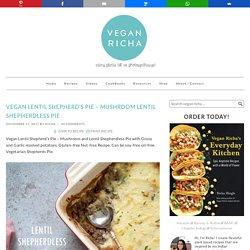 Vegan Lentil Shepherd's Pie - Mushroom Lentil Shepherdless Pie