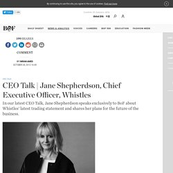 Jane Shepherdson, Chief Executive Officer, Whistles