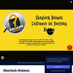 Sherlock Holmes - L'alliance du Dr Watson - Escape game