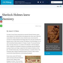 Sherlock Holmes knew chemistry