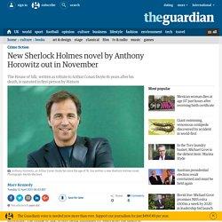 New Sherlock Holmes novel by Anthony Horowitz out in November