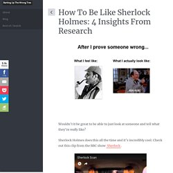 How to Read People Like Sherlock Holmes: 4 Insights From Research