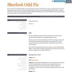 Sherlock Odd Fic
