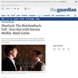 Sherlock - The Reichenbach Fall: live chat | Television & radio