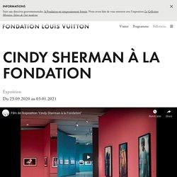 Cindy Sherman à la Fondation Louis Vuitton