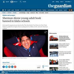 Sherman Alexie young-adult book banned in Idaho schools