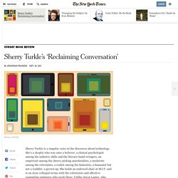 Sherry Turkle's 'Reclaiming Conversation'