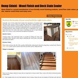 Wood Finish and Deck Stain Sealer: Restore the beauty of your wood with the right stain colors