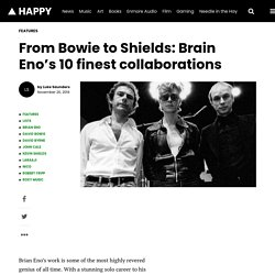 From Bowie to Shields: Brain Eno's 10 finest collaborations