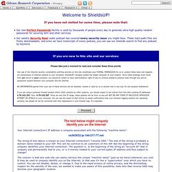 ShieldsUP! — Internet Vulnerability Profiling