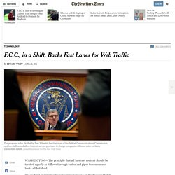 FCC Backs Fast Lanes for Web Traffic