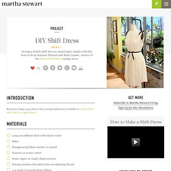 DIY Shift Dress - Martha Stewart Crafts - StumbleUpon